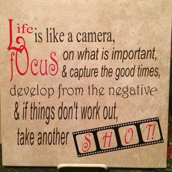 Life is Like a Camera...Vinyl Decorated 11x11 Tile (Choose Your Vinyl Colors) 75