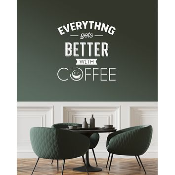Vinyl Wall Decal Coffee House Positive Quote Kitchen Dining Room Interior Stickers Mural (ig5926)