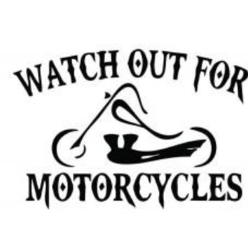 Watch Out For Motorcycles Chopper Vinyl Decal Sticker CUSTOM car wall