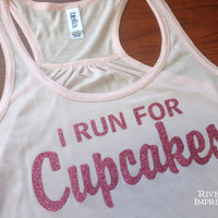 CUPCAKES Flowy Tank, 2-sided Sparkle Workout / Runner Racerback Tank, I Run For Cupcakes
