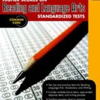 Higher Scores on Standardized Test for Reading & Language Arts Reproducible Grade 3