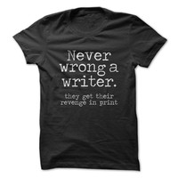 Never Wrong A Writer