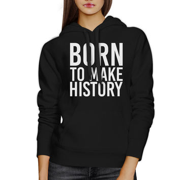 Born To Make history Black Hoodie Pullover Fleece Yuri on Ice