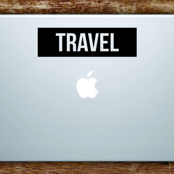 Travel Rectangle Box Laptop Apple Macbook Quote Wall Decal Sticker Art Vinyl Adventure Wanderlust