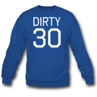 Dirty Thirty  SWEATSHIRT CREWNECK