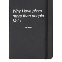 Why I Love Pizza Journal - Black