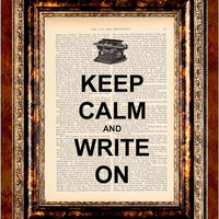 Keep Calm and Write On Vintage Art Print Antique 1800's Book Page or Dictionary Page Upcycled Recycled