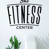The Fitness Center Quote Health Work Out Gym Decal Sticker Wall Vinyl Art Wall Room Decor Weights Dumbbell Motivation Inspirational
