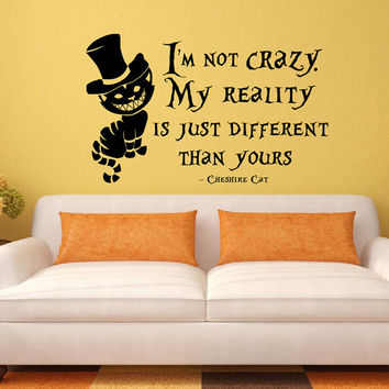 Wall Decal Quote Alice In Wonderland Cheshire Cat Vinyl Sticker I Am Not Crazy Decals Children Kids Room Nursery Bedroom Home Decor 0094