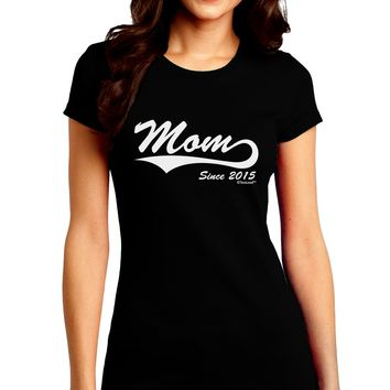 Mom Since (Your Year Personalized) Design Juniors Crew Dark T-Shirt by TooLoud