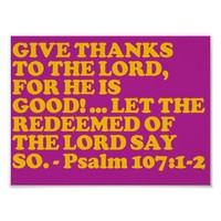 Bible verse from Psalm 107:1-2. Poster