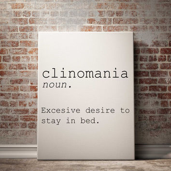 "clinomania ""excessive desire to stay in bed"" downloadable print bedroom room word definition dictionary name definition INSTANT DOWNLOAD"