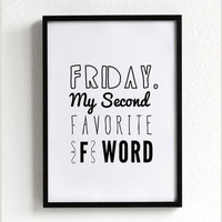 holiday poster print, typography, wall decor, mottos, digital, inspirational art, quote print, graphic, Friday my second favorite f word