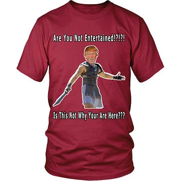 Donald Trump Are You Not Entertained Gladiator T-Shirt