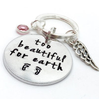 Infant loss | miscarriage keyring | keychain | hand stamped | too beautiful for earth | angel baby | memorial keepake | baby feet
