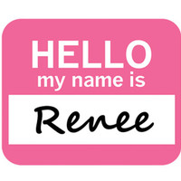 Renee Hello My Name Is Mouse Pad