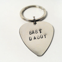 Baby Daddy Keychain Silver Hand Stamped Guitar Pick Custom Personalized Mens Man Dude Guy Anniversary Birthday Father's Day Gift Family