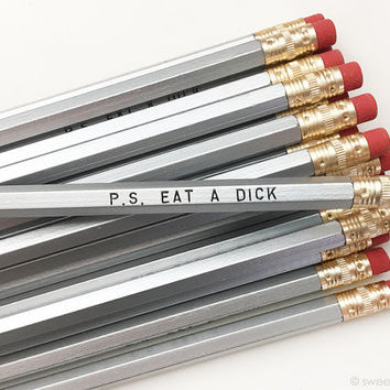 PS Eat A D*ck Pencil Set in Silver