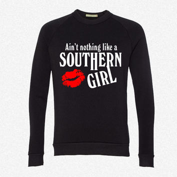 Southern Girl fleece crewneck sweatshirt