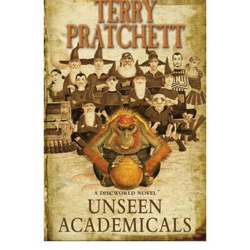 Unseen Academicals By Terry Pratchett (Hardback)