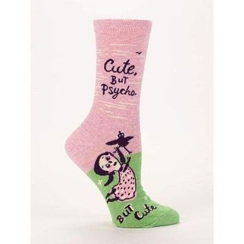 Cute. But Psycho, But Cute Women's Socks