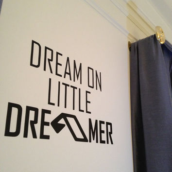 Dream on Little Dreamer Wall Decal Art - Anjunabeats Above and Beyond EDM -