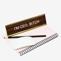 I'm CEO, Bitch Desk Plate