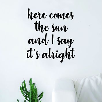 Here Comes The Sun V2 The Beatles Wall Decal Sticker Vinyl Art Bedroom Living Room Decor Decoration Teen Quote Inspirational Cute Music John Lennon Paul McCartney Lyrics