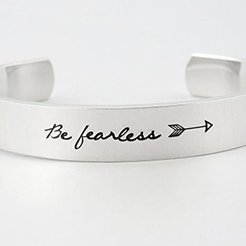Hand Stamped Be Fearless Arrow Cuff Bracelet - Aluminum