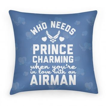 Who Needs Prince Charming? (Airforce)