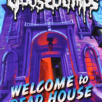 Welcome to Dead House Goosebumps