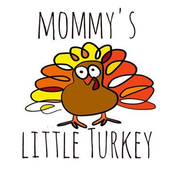 "INSTANT DOWNLOAD - Personalized ""Little Turkey"" Thanksgiving Printable Graphic, T-Shirt, Onesuit, Creeper, Mommy Daddy Grandma Grandpa"