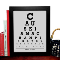 Katy Perry, Cause I Am A Champion & Youre Gonna Hear Me Roar, Eye Chart, 8 x 10 Giclee Art Print, Buy 3 Get 1 Free