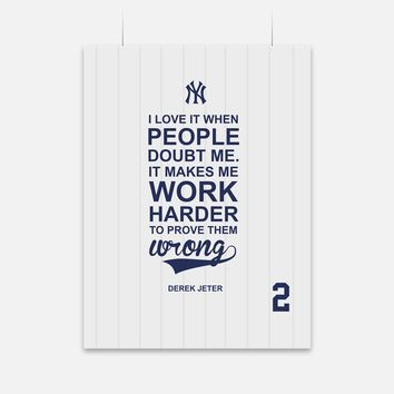 Work Harder Derek Jeter Quote Poster