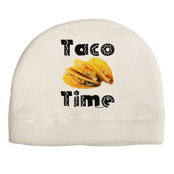 Taco Time - Mexican Food Design Child Fleece Beanie Cap Hat by TooLoud