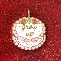 Grow Up Birthday Cake Enamel Pin