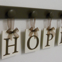 Christian Inspirational Art Cottage Decor Sign HOPE Includes 4 Wooden Hanger Pegs and Letters Painted Chocolate Brown.