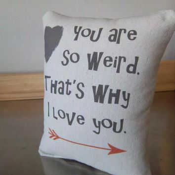 Funny pillow weird throw pillow best gift for boyfriend cushion