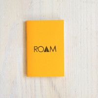 Small Notebook: Roam, Travel, Explore, Yellow, Men, Kids, Stocking Stuffer, Favor, Unique, For Her, For Him, Gift, Journal, Notebook, B286.5