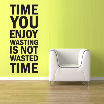 rvz1140 Wall Vinyl Sticker Words Sign Quote Waste Time
