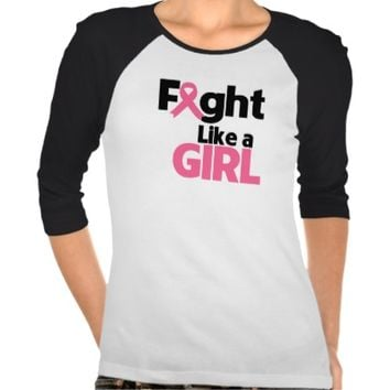 Breast Cancer Fight Like a Girl T Shirt