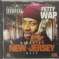 "FETTY WAP "" BRINGING NEW JERSEY BACK """