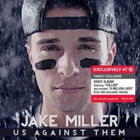 Jake Miller - Us Against Them - Only at Target
