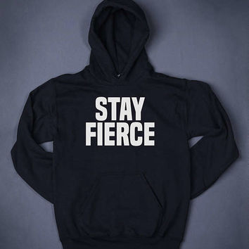 Stay Fierce Gym Tops Slogan Sweatshirt Hoodie Sassy Blogger Sports Work Out Squat Clothes