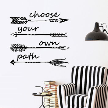 Inspirational decal choose your own path from fabwalldecals on for Choose your own home