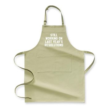 Still Working On Last Year's, New Year Apron