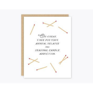 Seasonal Candle Addiction Greeting Card