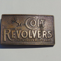 "Vintage Colt Revolvers ""The World's Right Arm"" Belt Buckle"
