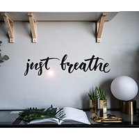 Vinyl Wall Decal Just Breath Words Motivation Phrase Stickers Mural 28.5 in x 7 in gz087