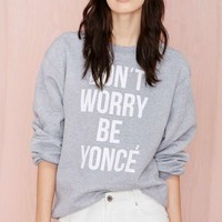 Don't Worry Sweatshirt - Gray